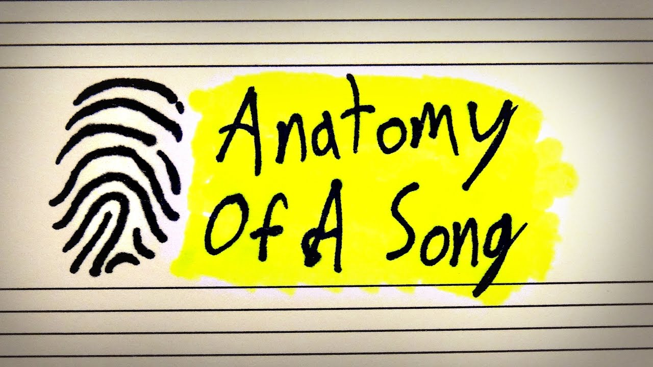 The Anatomy Of A Song - YouTube