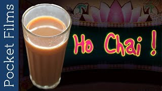 Short Film - Ho Chai | The love of every Indian