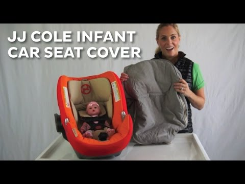 JJ Cole Infant Car Seat Cover REVIEW 2015