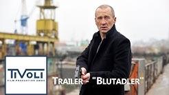 """""""Blutadler"""" - Trailer"""