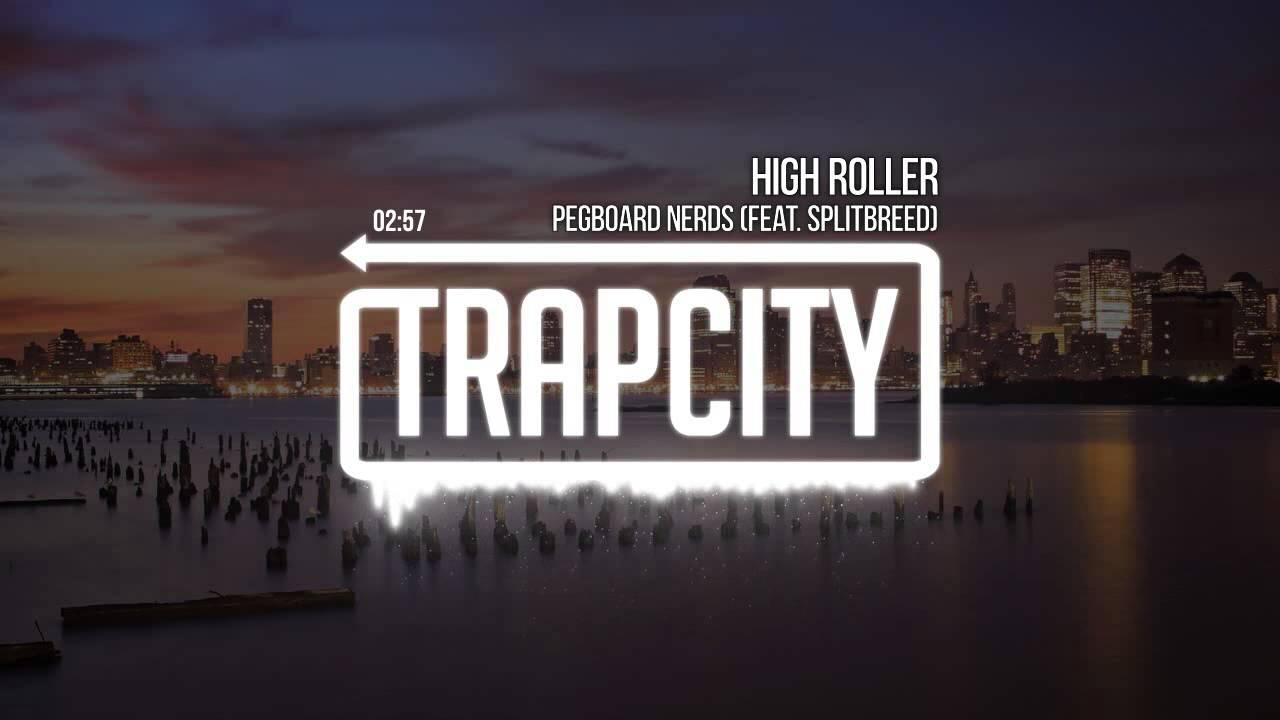 Pegboard nerds high roller [ft. Splitbreed] (far too loud remix.
