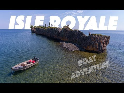 THE ISLE ROYALE BOAT ADVENTURE