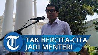 Wishnutama: Saya Tidak Bercita-cita Jadi Menteri, Tapi...