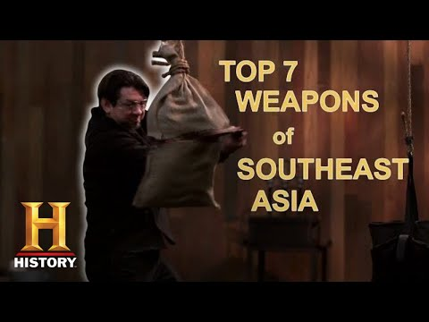 Forged in Fire: TOP 7 WEAPONS OF SOUTHEAST ASIA   History