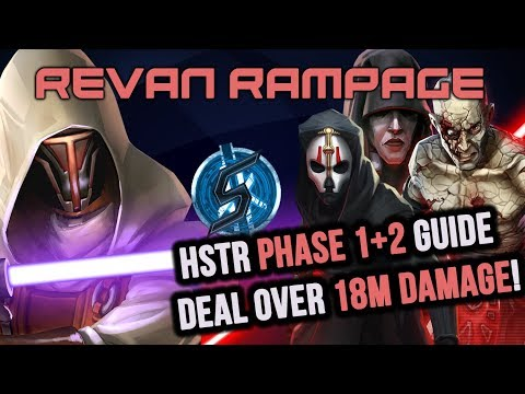 REVAN RAMPAGE - 18M+ DAMAGE! | Phase 2 hSTR guide - Star Wars Galaxy of Heroes