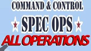 Command & Control: Spec Ops All Operations Walkthrough 3 Stars