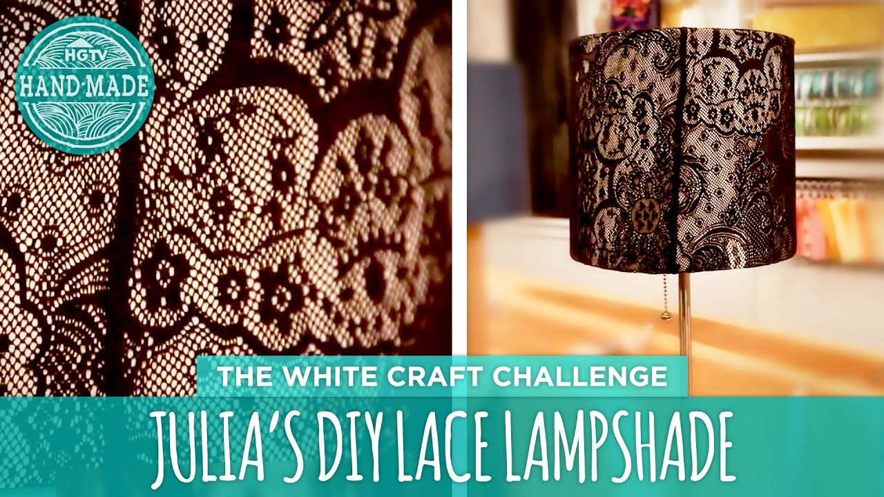 Julias diy lace lampshade hgtv handmade white craft challenge julias diy lace lampshade hgtv handmade white craft challenge youtube aloadofball Image collections