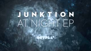 Junktion - Come And Get It (Original Mix)
