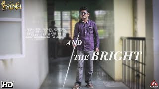 Blind And The Bright Short Film | Kannada Short Film | SIISFA |