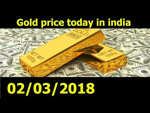 Gold Price Today In India 02/03/18 - Gold rate - Silver Price Today