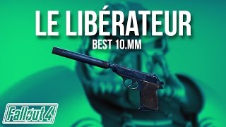 Fallout 4 - Le Lib rateur 10.mm Pistolet Secret
