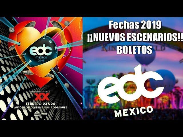 ¡¡EDC MÉXICO 2019!! | Fechas, ESCENARIOS y boletos.