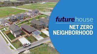 Future House   Net Zero Neighborhood