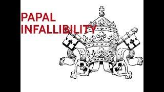 Catholicism 101: Papal Infallibility