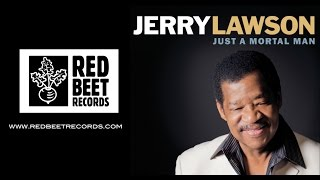 Announcing Jerry Lawson's Solo Debut - Just a Mortal Man