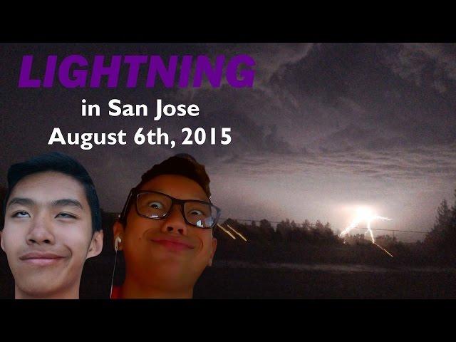LIGHTNING in San Jose, CA (Chaboya) | August 6th, 2015