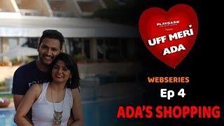 Episode 4 | Uff Meri Ada | Marathi Web Series