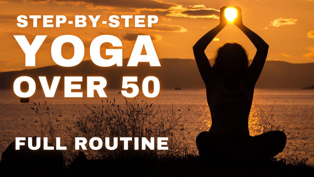 Yoga Over 50 - Flexibility & Strength