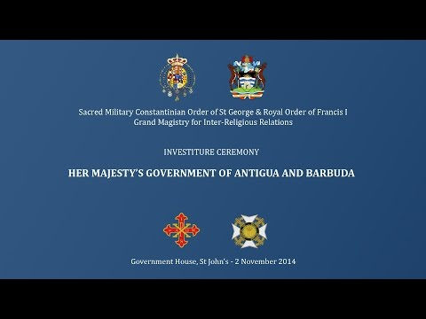 Constantinian Order 2014 - Investiture of Government of Antigua & Barbuda