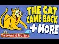 The Cat Came Back ♫ Animal Sounds, Animal Songs Kids & Camp Songs ♫ Kids Songs ♫The Learning Station