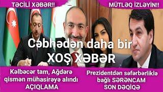 Cəbhədən daha birXOŞ XƏBƏR  28.09.2020 xeber, (Xəbər Bələdcisi)