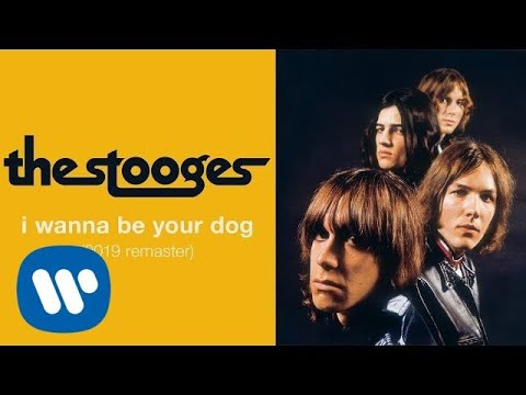 The Stooges - I Wanna Be Your Dog (Official Audio)