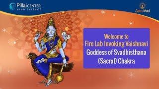 Navaratri 2019 Day 2: Goddess Vaishnavi Homa - Goddess of Svadhisthana (Sacral) Chakra