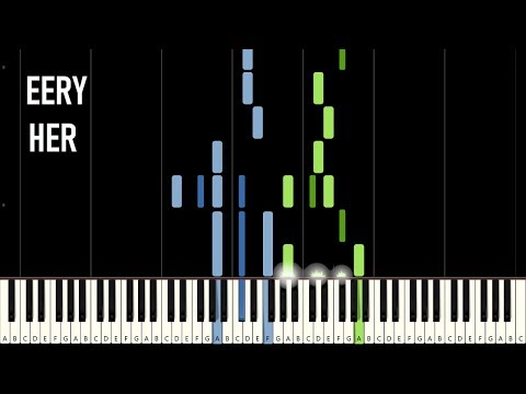 eery - Her (Piano Tutorial) [Synthesia]