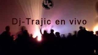Dj Trajic - sesión en vivo parte 1