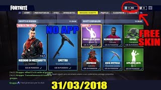 HOW TO HAVE THE NEW FREE SKIN ON FORTNITE - DIMOSTRATIVE VIDEO 31-03-2018