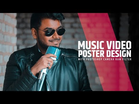Music Video Poster Design In Photoshop   Camera Raw Filter   Tutorial In Hindi   Filmy Editing