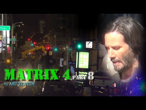 KEANU REEVES filming of MATRIX 4 PART 8