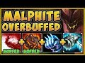 GOOD JOB RIOT! MALPHITE IS 100% OVERBUFFED NOW! MALPHITE SEASON 9 TOP GAMEPLAY! - League of Legends