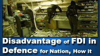 Disadvantage of FDI in Defence for Nation, How it will Enslave Nation - H168