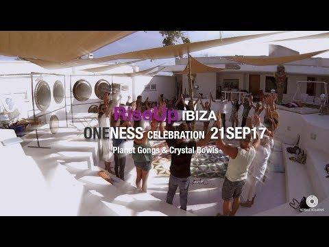 Oneness Celebration 21SEP17 RiseUp Ibiza - symphonic gongs, crystal bowls and hang drum