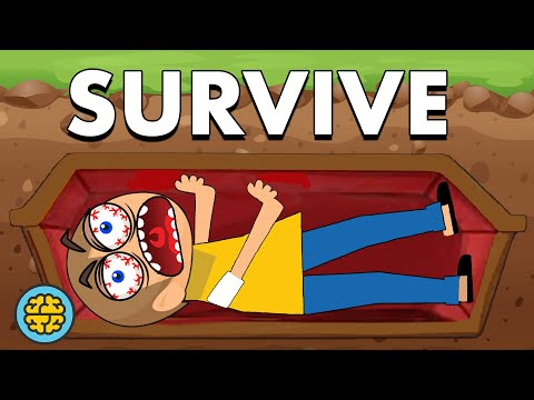 How To Survive Being Buried Alive & Basically Anything