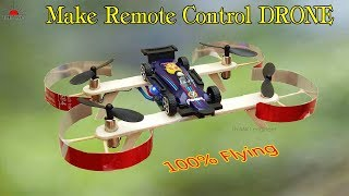 HOW TO MAKE A REMOTE CONTROL DRONE (QUADCOPTER) at home