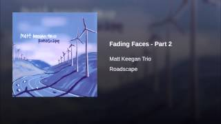 Fading Faces - Part 2