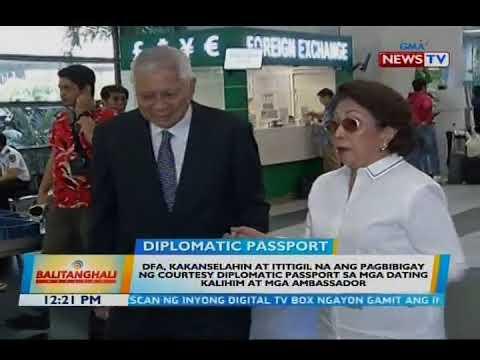 BT: DFA, Kakanselahin At Ititigil Na Ang Pagbibigay Ng Courtesy Diplomatic Passport Sa Mga Dating...
