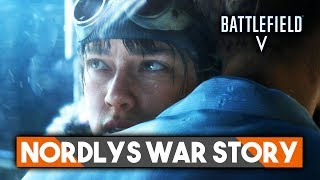 Battlefield 5 Nordlys War Story ► Battlefield 5 Single Player Trailer Roundup