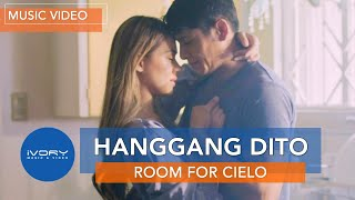 Room For Cielo - Hanggang Dito (Official Music Video)