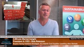 3-Minute Market Insight - Buyers Facing Haddock Shortages, Atlantic Cod Supplies Upsetting Markets