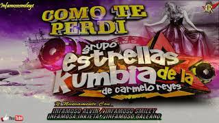 Y Como Te Perdi 2k18 Sonido Disneylandia ➫ Estrellas De La Kumbia