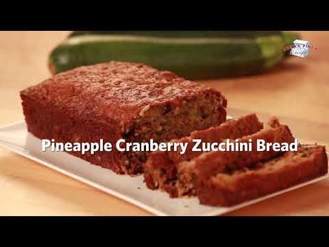Pineapple Cranberry Zucchini Bread