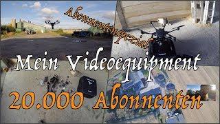 20.000 Abonnenten Spezial Mein Videoequipment