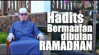 Ceramah Singkat: Hadits Bermaafan dibulan Ramadhan - Ustadz Ahmad Zainuddin, Lc