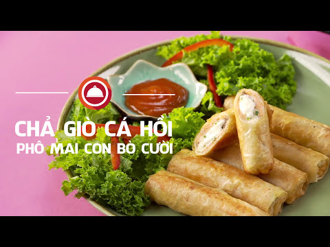 Nấu ăn cùng Con Bò Cười - Chả giò cá hồi phô mai