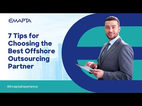 7 TIPS FOR CHOOSING THE BEST OFFSHORE OUTSOURCING PARTNER