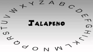 How to Say or Pronounce Jalapeno
