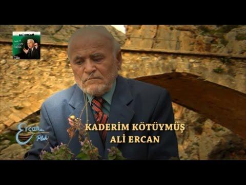 ALİ ERCAN - KADERİM KÖTÜYMÜŞ